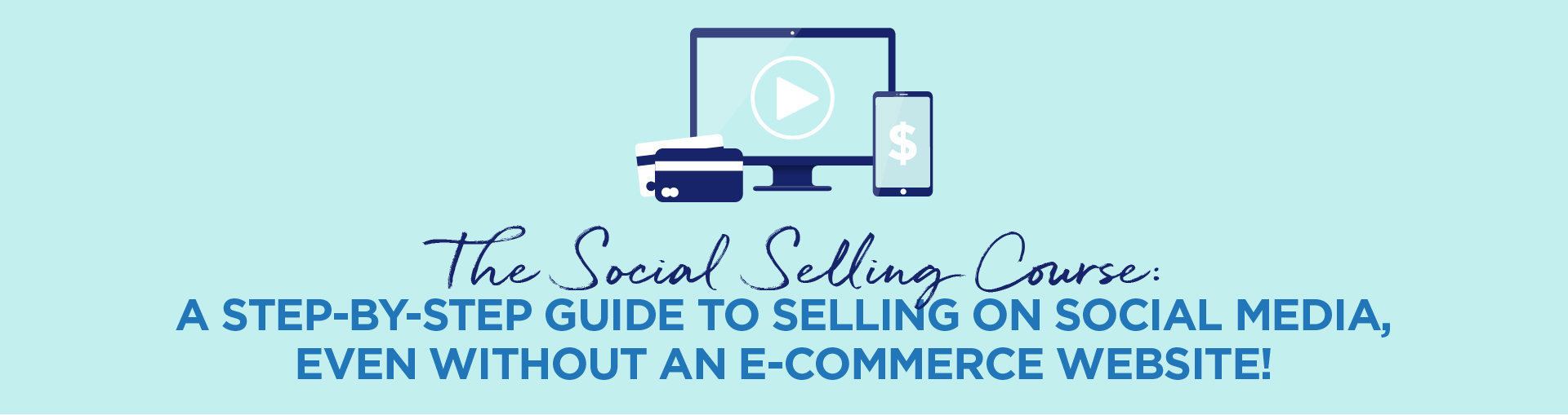The Social Selling Course Web Banner Smaller 3