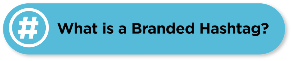Tips about Branded Hashtag for Small Business owners