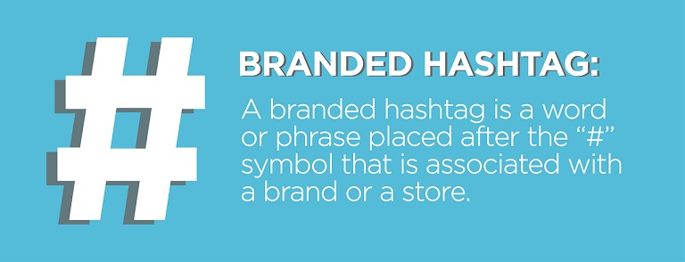 Branded Hashtag Tips for Retailers