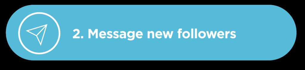 Message New followers