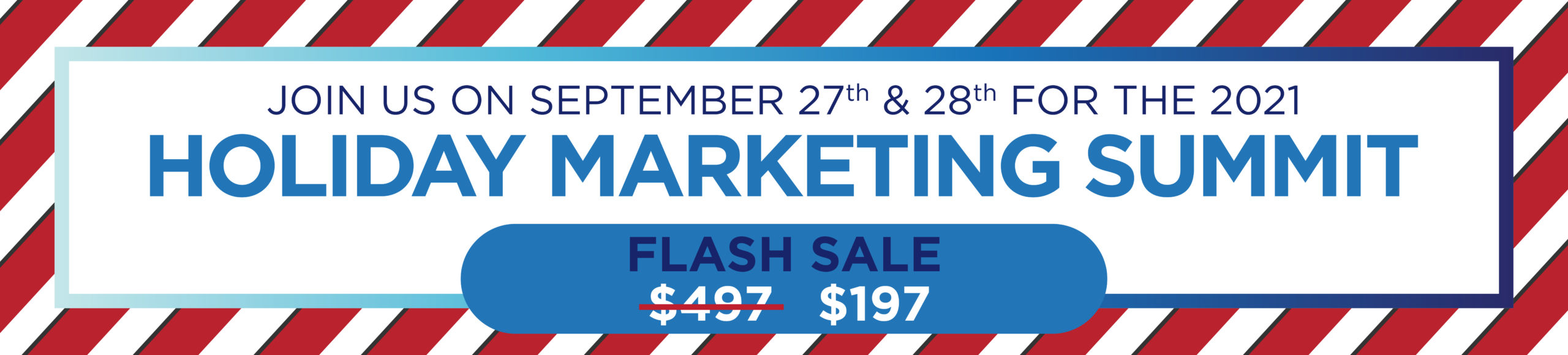 Holiday Marketing Summit Banner Updated Sept 10 Sale-01